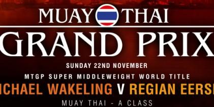 Michael Wakeling returns at Muay Thai Grand Prix to face Regian Eersel